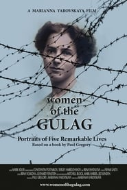 Women of the Gulag (2017)