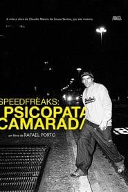 SpeedfreakS: Psicopata Camarada