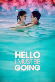 Poster for Hello I Must Be Going