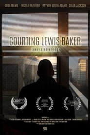 Courting Lewis Baker