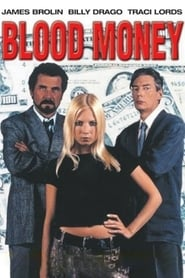 Blood Money - Greed, revenge, betrayal. The ultimate con... - Azwaad Movie Database