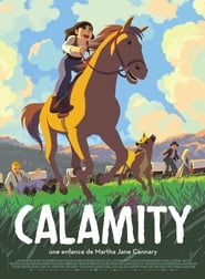 Calamity, a Childhood of Martha Jane Cannary