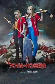 Yoga Hosers streaming