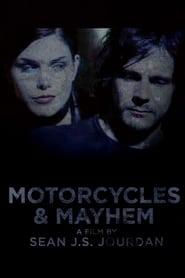 Motorcycles & Mayhem