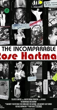 The Incomparable Rose Hartman (2016)