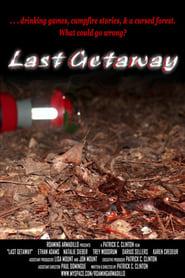 Last Getaway (2007)