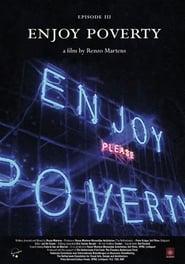 Enjoy Poverty - Who owns poverty? - Azwaad Movie Database