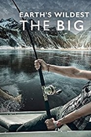 Earth's Wildest Waters: The Big Fish 2015