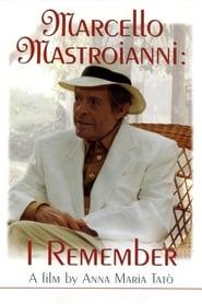 Marcello Mastroianni: I Remember (1997)
