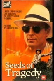 Seeds of Tragedy