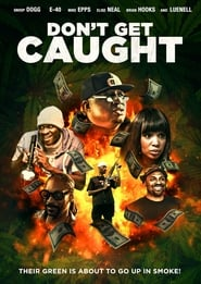 Watch Don't Get Caught (2020) Fmovies