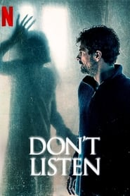 Don't Listen (2020) Watch Online Free