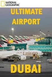 Ultimate Airport Dubai 2013