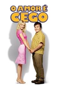 O Amor é Cego Torrent (2001)