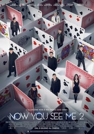 Guardare Now You See Me 2