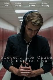 Prevent the Cause (2016) Zalukaj Online
