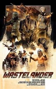 Wastelander (2018) Hollywood Movie