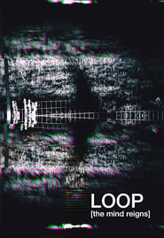Loop (the mind reigns)