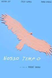 Nosso Tempo ganzer film 2019 deutsch stream komplett