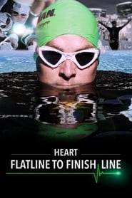 HEART: Flatline to Finish Line (2016)