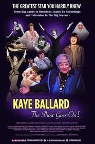 مشاهدة فيلم Kaye Ballard – The Show Goes On! مترجم
