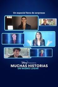 Disney+ Presenta: Muchas historias, Un mismo lugar (2020)