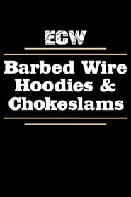 ECW Barbed Wire, Hoodies and Chokeslams 1995