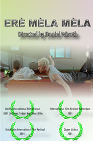 فيلم Erè Mèla Mèla مترجم