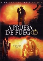 Prueba de fuego (Fireproof)