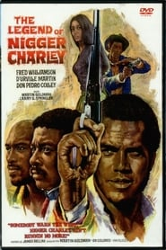 The Legend of Nigger Charley (1972)