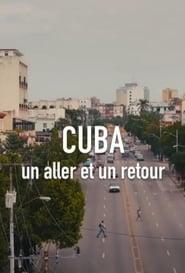 Cuba, un aller et un retour (2018)