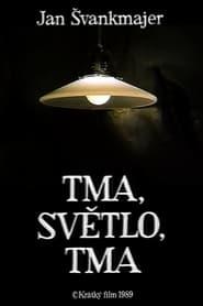 Tma/Světlo/Tma 1989