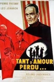 Tant d'amour perdu 1958