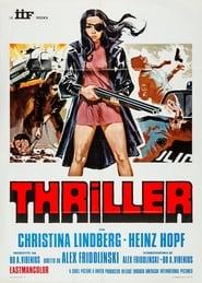 Thriller – Um Filme Cruel / Eles a Chamam de a Caolha