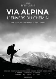 Via Alpina – L'envers du chemin