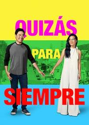 Ver Quizás para siempre Online HD Español y Latino (2019)