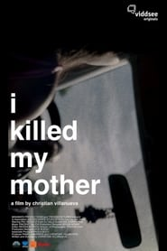 I Killed My Mother 1970