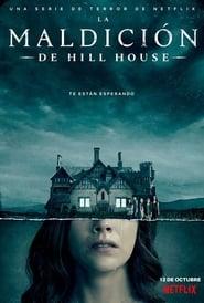 La Maldición de Hill House – Temporada 1