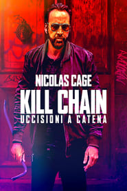 Kill Chain - Uccisioni a catena 2020