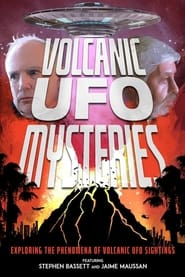 Volcanic UFO Mysteries : The Movie | Watch Movies Online