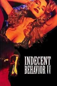 Неприлично поведение 2 / Indecent Behavior II (1994)