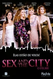 Sex and the City – O Filme