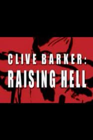 Clive Barker: Raising Hell