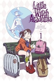 Little Witch Academia (TV) streaming vf poster