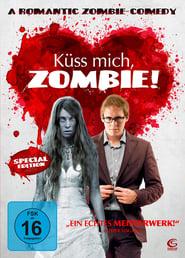Küss mich, Zombie! (2008)