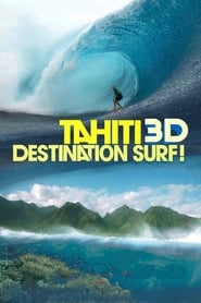 Tahiti 3D : Destination surf