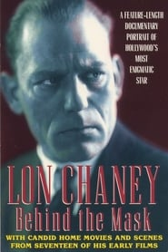 Lon Chaney: Behind the Mask movie