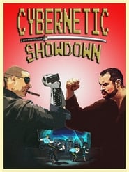 Cybernetic Showdown [2019]
