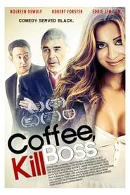 Coffee, Kill Boss 2013