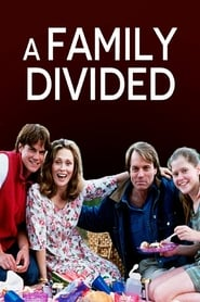 A Family Divided 1995